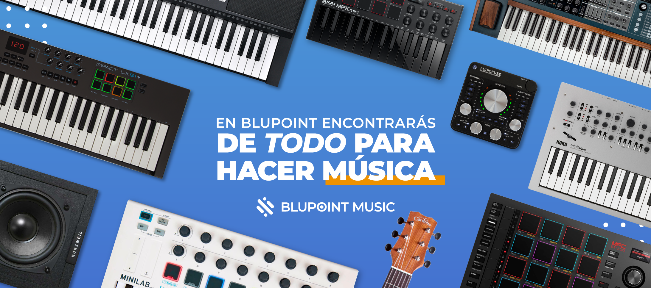 Blupoint Music, de todo para tu estudio